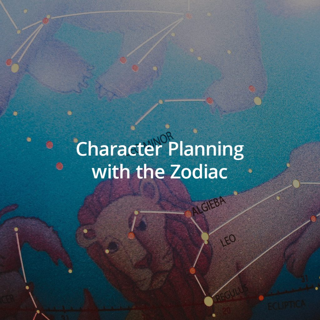 Character Planning with the Zodiac   Lyss Em